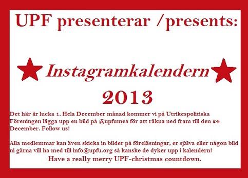 Instagramkalendern is here! Follow @upfumea on Instagram